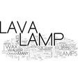 where did lava lamps come from text word cloud vector image