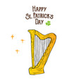 st patricks day hand drawn doodle celtic harp vector image