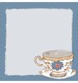 Elegant romantic card with porcelain tea cup vector image
