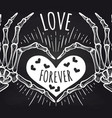 love chalkboard poster with skeleton hands vector image