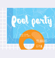 pool party poster design template vector image