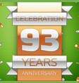 Ninety three years anniversary celebration design vector image