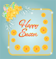 Frame Easter eggs and daffodils turquoise backgrou vector image