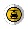 sticker of color circular emblem with taxi car vector image
