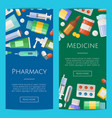 pharmacy or medicines vertical banner vector image