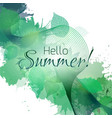 hello summer summer greeting card with green vector image
