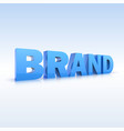 The word brand volumetric three-dimensional vector image vector image