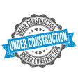 under construction stamp sign seal vector image