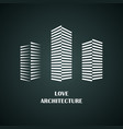 I love architecture vector image