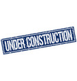 under construction square grunge stamp vector image