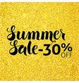 Summer Sale 30 Off Lettering over Gold Glitter vector image
