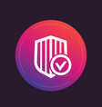 Shield with check mark secure security icon vector image