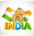 India Gate with Tricolor Flag vector image
