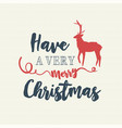 christmas text quote typography deer vector image