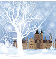 winter landscape snow forest and castle building vector image
