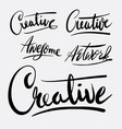 creative and artwork hand written typography vector image