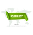 Earth day concept with green paper ribbon banner vector image