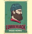 grunge retro metal sign with lumberjack vector image