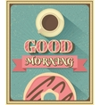 Good morning with coffee and donut vector image