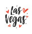las vegas modern city hand written lettering vector image