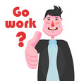 a businessman with a strong-willed chin is smiling vector image