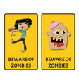 beware of zombies stickers with comic undead man vector image