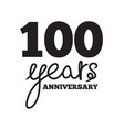 100 years anniversary vector image