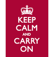 KEEP CALM CARRY ON Deep Red vector image
