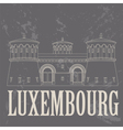Luxembourg landmarks Retro styled image vector image