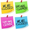 We are Closed Sticky Note vector image vector image
