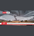 live television broadcast of tornado in vector image