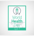 world health day icon vector image