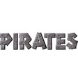 pirates text vector image