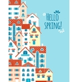 Hello spring The composition of the houses vector image