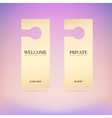 Set tag on door welcome private vector image