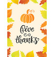 give thanks thanksgiving day poster template vector image