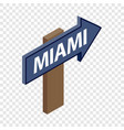 sign arrow miami isometric icon vector image