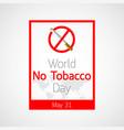 world no tobacco day icon vector image