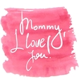 Lettering for Mothers Day vector image