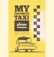 taxi cab retro vintage grunge poster vector image