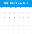 EU Planner blank for May 2017 Scheduler agenda or vector image