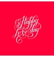 happy love day hand written lettering invitation vector image