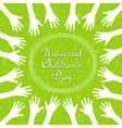 hands around the text universal childrens day vector image vector image