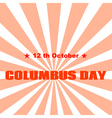 Text Columbus Day on abstract background vector image