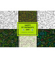 stpatrick s day set of seamless patterns vector image