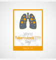 World tuberculosis day icon vector image