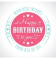 Happy birthday card Typography letters font type vector image