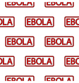 Ebola stamp seamless pattern vector image