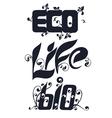 ecology symbols and slogans vector image