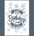 happy birthday to you drawing vector image